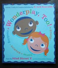 Wonderplay, Too! c2007, Paperback, VGC, Activities for 3-to-6 year olds