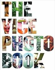 The Vice Photo Book (2007, Hardcover)