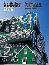 Architecture in the Netherlands: Yearbook 2010-11