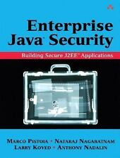 Enterprise Java 2 Security: Building Secure and Robust J2EE Applications