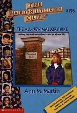The Baby-Sitters Club: The All-New Mallory Pike No. 126 by Ann M. Martin...