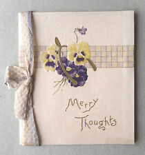 c1910 Greetings Card. MERRY THOUGHTS. Pansies (Thoughts). Past, Present, Future