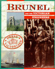 Brunel and the Victorian Engineers (Great Victorians)