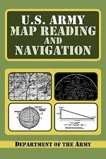 U. S. Army Map Reading and Navigation by Department of the Army Headquarter...