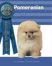 Pomeranian Breeders Best) A Kennel Club Book)