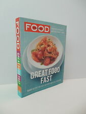 Great Food Fast Recipe Book Everyday Delicious Meals Dinner Martha Stewart