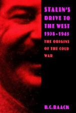 Stalin's Drive to the West, 1938-1945: The Origins of the Cold War-ExLibrary