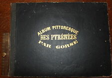 1850 Album Pittoresque des Pyrenées 24 Lithographic Plates of the Pyrenees GORSE