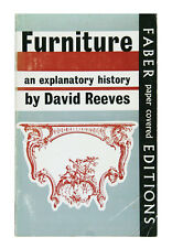 Furniture an Explanatory History (Softcover 1959) by David Reeves