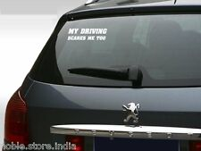 White MY DRIVING SCARES ME TOO Volkswagen Polo Vento Jetta Car Sticker
