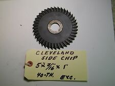 """CLEVELAND  -  USA - SIDE CHIPPER /SLOTTING SAW- 5 X 3/16"""" X 1 """"-  USED 40 TH."""