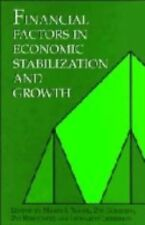Financial Factors in Economic Stabilization and Growth (2008, Paperback)