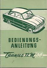 FORD   TAUNUS  12M  1956  Betriebsanleitung  Weltkugeltaunus  G13   Handbuch  BA