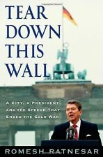Book - Politics - Tear Down This Wall : A City, a President, and the Speech