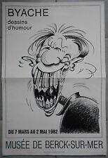 Affiche MUSEE DE BERCK-SUR-MER Dessins d'Humour BYACHE 1982