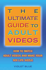 The Ultimate Guide to Adult Videos: How to Watch Adult Videos and Make Your Sex