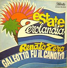 """RENATO ZERO """"GALEOTTO FU IL CANOTTO / PIU' SU""""  45' near mint"""