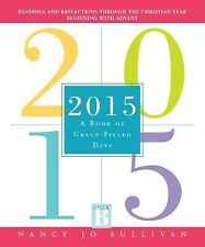 NEW - 2015: A Book of Grace-Filled Days