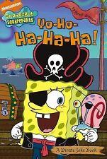 New paperback:Spongebob Squarepants Yo-Ho-Ha-Ha-Ha A Pirate Joke Book-lol fun!