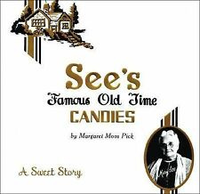 SEE'S FAMOUS OLD TIME CANDIES by Margaret Moos Pick L.A. California Chocolate!