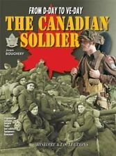 CANADIAN SOLDIER IN WORLD WAR II: From D-Day to VE-Day (v. 3)