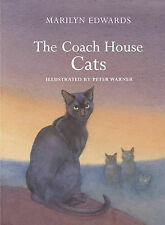 The Coach House Cats by Marilyn Edwards (Hardback, 2006)