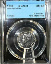 **1952 Missing Chrome**,CCCS Graded Canadian,  Nickel 5 Cent, **MS-63**