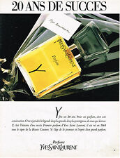 PUBLICITE ADVERTISING 064  1984  YVES SAINT LAURENT  parfum Y 20 ans de succés