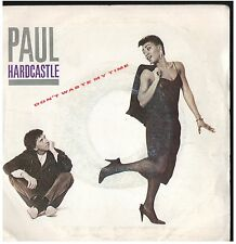 17273 - PAUL HARDCASTLE - DON'T WASTE MY TIME