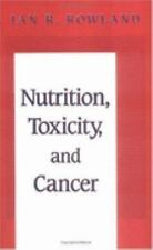 Nutrition, Toxicity, and Cancer (The Telford Press)