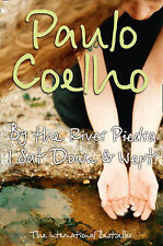 By the River Piedra, I Sat Down and Wept, Paulo Coelho