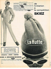 PUBLICITE ADVERTISING 054  1967  LA HUTTE   vetements de ski anorak fuseaux