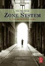 The Practical Zone System: For Film and Digital Photography-ExLibrary