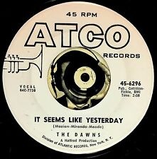 Dawns DooWop Vocal Group Promo 45 It Seems Like Yesterday From You Only You VG+