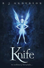 Knife by R. J. Anderson (Paperback, 2009)