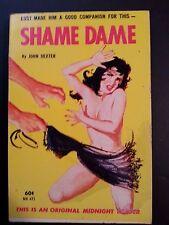 Shame Dame: John Dexter Midnight Readers 1963 Sleaze/GGA/Fiction E-9