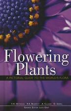 FLOWERING PLANTS A Pictorial Guide to the World's Flora by Leon Gray NEW 2015 HC