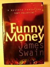 2002 Signed First Edition Funny Money by James Swain.