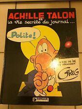Ed. DARGAUD  EO    Achille Talon et LA VIE SECRETE DU JOURNAL ... POLITE