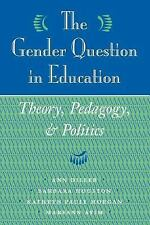 The Gender Question In Education: Theory, Pedagogy, And Politics-ExLibrary