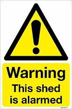 Warning This shed is alarmed Sign 100 x 150mm Caution Safety Door Vinyl Sticker