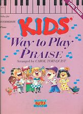 """WAY TO PLAY PRAISE"" FOR KIDS PIANO INTERMEDIATE LEVEL SONG BOOK OUT OF PRINT!!"