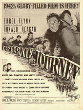 1942 WW2 movie Ad, Ronald Reagan Errol Flynn, The Desperate Journey  070314