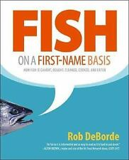 Fish on a First-Name Basis: How Fish Is Caught, Bought, Cleaned, Cooke-ExLibrary