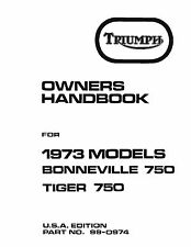 Triumph Owners Manual Book 1973 Bonneville 750 & 1973 Tiger 750
