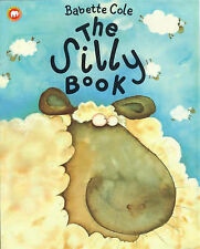 The Silly Book by Babette Cole RRP £5.99