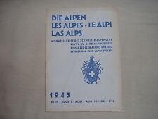 Revue du club alpin Suisse die Alpen les Alpes Le Alpi montagne escalade 8 1945