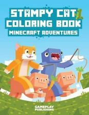 Stampy Cat Coloring Book : StampyLongNose Adventures by Gameplay Publishing...