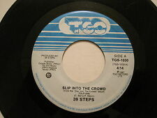 39 STEPS - SLIP INTO THE CROWD/SHE - 45 CDN Post-Punk 222's Chris Barry oop L@@K