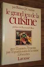 LE GRAND JEU DE LA CUISINE par ROBERT J.COURTINE éd.LAROUSSE 1980 ILLUSTRATIONS